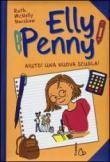 Aiuto! Una nuova scuola! Elly Penny. 2.