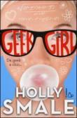 Da geek a chic... Geek girl. 1.