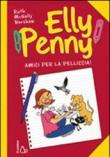 Amici per la pelliccia. Elly Penny. 3.