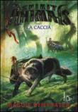 La caccia. Spirit animals: 2
