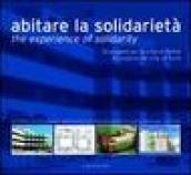 Abitare la solidarietà-The experience of solidarity