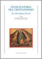 Studi di storia del cristianesimo. Per Alba Maria Orselli