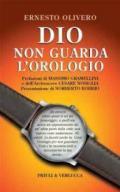 Dio non guarda l'orologio (Paradigma)