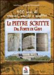 Le pietre scritte del Forte di Gavi
