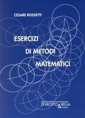 Esercizi di metodi matematici