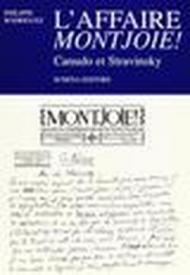 L'affaire Montjoie! Canudo et Stravinsky