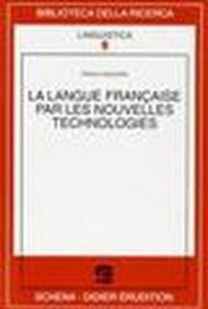 La langue française par les nouvelles technologies