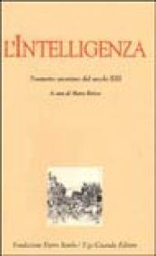 L'intelligenza. Poemetto anonimo del secolo XIII