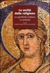 Verità della religione. La specificità cristiana in contesto (La)