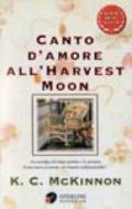 Canto d'amore all'harvest moon