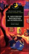Il misterioso weekend di ognissanti