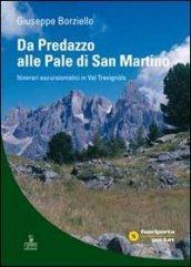 Da Predazzo alle Pale di San Martino. Itinerari escursionistici