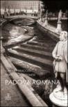 Padova romana. Da Augusto a Teodorico