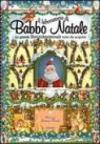 Il laboratorio di Babbo Natale. Libro pop-up. Ediz. illustrata