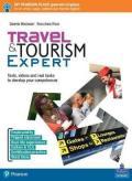 Travel & tourism expert. Per le Scuole superiori. Con ebook. Con espansione online
