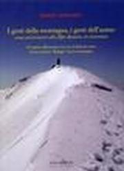 I gesti della montagna, i gesti dell'uomo come avvicinarsi alle Alpi Apuane in sicurezza