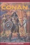 I gioelli di Gwahlur e altre storie. Conan: 5