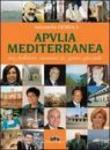 Apvlia mediterranea tra folklore, turismo & gente speciale