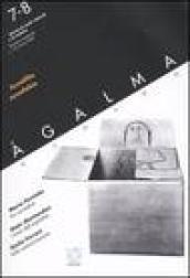 Agalma (2004) vol. 7-8: xenofilia, xenofobia