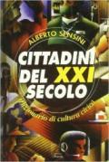 Cittadini del XXI secolo. Dizionario di cultura civica