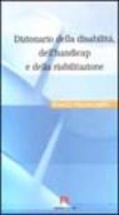 Dizionario della disabilità, dell'handicap e della riabilitazione