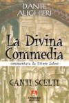 La Divina Commedia. Canti scelti