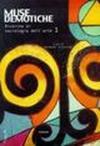 Muse demotiche. Ricerche di sociologia dell'arte. 1.