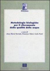 Metodologie biologiche per il rilevamento della qualità delle acque