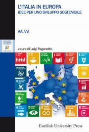 L'Italia in Europa. Idee per uno sviluppo sostenibile
