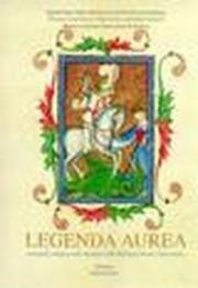 Legenda aurea. Iconografia religiosa nelle miniature estensi