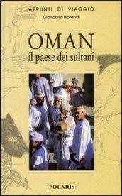 Oman. Il paese dei sultani