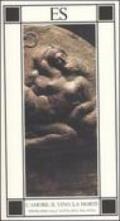 L'amore, il vino, la morte. Epigrammi dall'antologia palatina. Testo greco a fronte