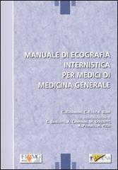 Manuale di ecografia internistica per medici di medicima generale