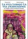 La vita lungo la via Francigena. In viaggio nella Lunigiana feudale