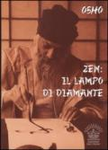 Zen. Il lampo di diamante