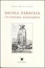 Nicola Zabaglia, un geniale analfabeta