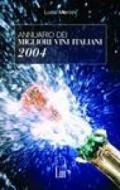 Annuario dei migliori vini italiani 2004