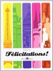 Félicitations. Cours de civilisation française. Per la Scuola media. Con CD Audio. Con espansione online