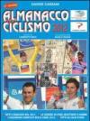 Almanacco del ciclismo 2012. La prima e unica «bibbia» per chi ama le bici