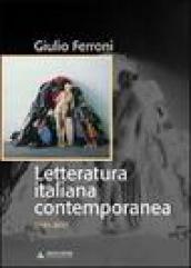 Letteratura italiana contemporanea. 1945-2007