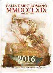 CALENDARIO ROMANO MMDCCLXIX ANNO DELL'URBE - 2016