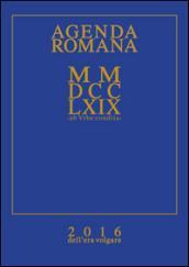 AGENDA ROMANA MMDCCLXIX AB URBE CONDITA 2016