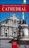 Cathedral. The UNESCO monuments in Catania