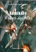 Kamikaze. Il vento degli dei