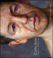 L'altra faccia. Autoritratti contemporanei. Catalogo della mostra (Perugia, 28 maggio-25 settembre 2011)