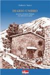 Diario umbro. Un anno sul monte Subasio tra santi, lecci e poeti