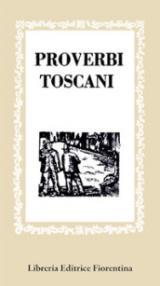 Proverbi toscani: 1