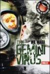 The gemini virus
