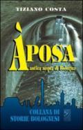 Aposa. Antica acqua di Bologna