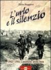 L'urlo e il silenzio 1943-1944. Castelforte, prima linea